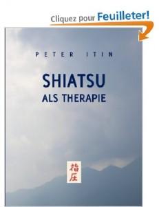 Peter Itin : Shiatsu als Therapie